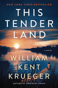 This Tender Land - William Kent Krueger pdf download