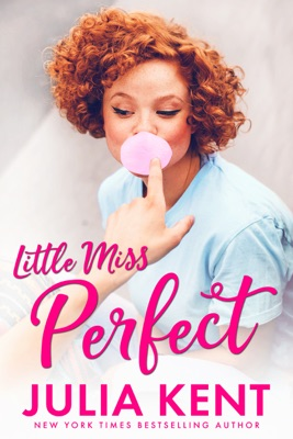 Little Miss Perfect - Julia Kent pdf download