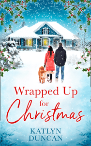 Wrapped Up for Christmas - Katlyn Duncan pdf download