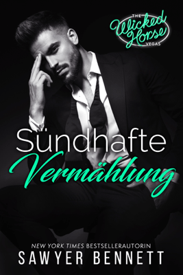 Sündhafte Vermählung - Sawyer Bennett pdf download
