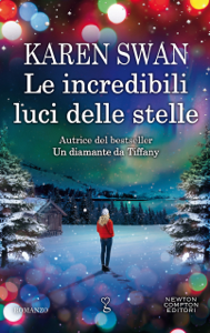 Le incredibili luci delle stelle - Karen Swan pdf download