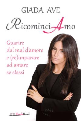 RicominciAmo - Giada Ave pdf download