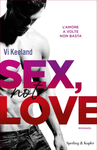 SEX, NOT LOVE (versione italiana) - Vi Keeland pdf download