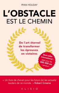 L'obstacle est le chemin - Ryan Holiday pdf download
