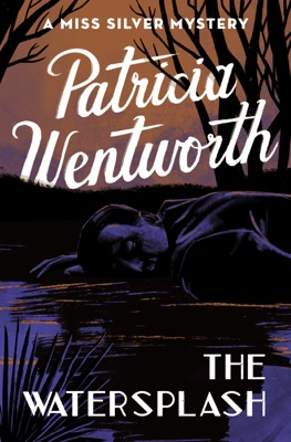 The Watersplash - Patricia Wentworth pdf download
