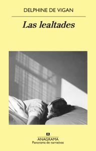 Las lealtades - Javier Albiñana Serraín & Delphine de Vigan pdf download