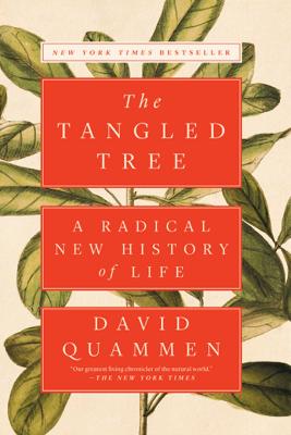 The Tangled Tree - David Quammen