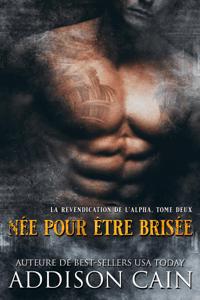 Née pour être brisée - Addison Cain pdf download