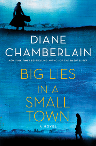 Big Lies in a Small Town - Diane Chamberlain pdf download