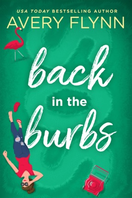 Back in the Burbs - Avery Flynn pdf download