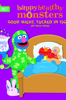 Good Night, Tucked in Tight (All About Sleep) (Sesame Street) - Naomi Kleinberg & Barry Goldberg