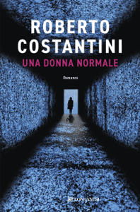 Una donna normale - Roberto Costantini pdf download