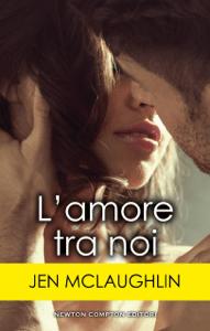 L'amore tra noi - Jen McLaughlin pdf download