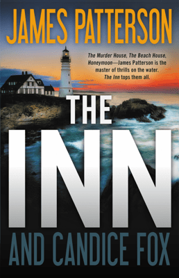 The Inn - James Patterson & Candice Fox pdf download
