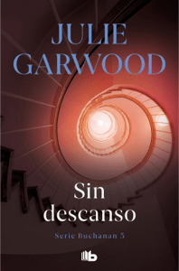 Sin descanso (Buchanan 3) - Julie Garwood pdf download