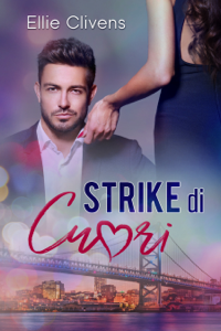 Strike di Cuori - Ellie Clivens pdf download