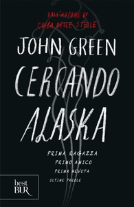 Cercando Alaska - John Green pdf download
