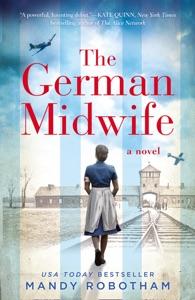 The German Midwife - Mandy Robotham pdf download