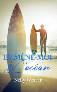 Emmène-moi à l'océan - Nelly Weaver pdf download