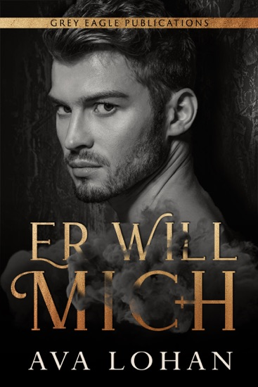 Er will mich by Ava Lohan PDF Download