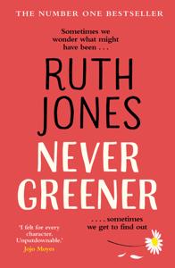 Never Greener - Ruth Jones pdf download