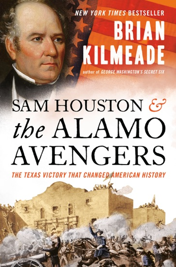 Sam Houston and the Alamo Avengers - Brian Kilmeade pdf download