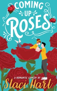 Coming Up Roses - Staci Hart pdf download