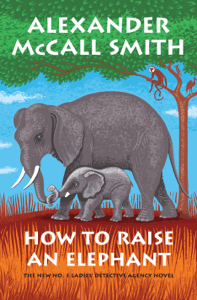 How to Raise an Elephant - Alexander McCall Smith pdf download
