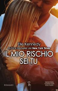 Il mio rischio sei tu - Elle Kennedy pdf download