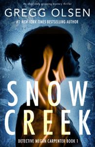 Snow Creek - Gregg Olsen pdf download