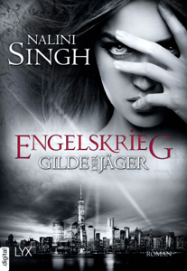 Gilde der Jäger - Engelskrieg - Nalini Singh pdf download
