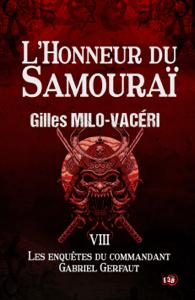 L'Honneur du Samouraï - Gilles Milo-Vacéri pdf download