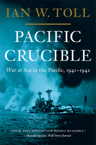Pacific Crucible: War at Sea in the Pacific, 1941-1942 (Vol. 1)  (Pacific War Trilogy) - Ian W. Toll pdf download