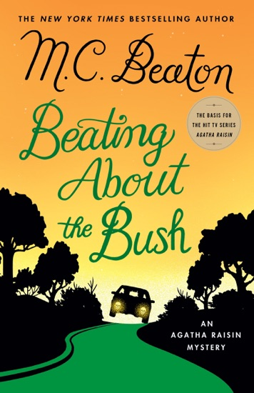 Beating About the Bush by M.C. Beaton PDF Download