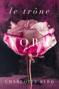 Le trône de York - Charlotte Byrd pdf download