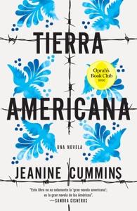 Tierra americana - Jeanine Cummins pdf download