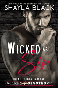 Wicked as Sin (One-Mile & Brea, Part One) - Shayla Black pdf download