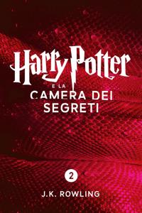 Harry Potter e la Camera dei Segreti (Enhanced Edition) - J.K. Rowling & Marina Astrologo pdf download