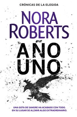 Año uno (Crónicas de la Elegida 1) - Nora Roberts pdf download
