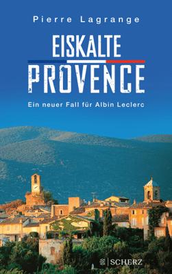 Eiskalte Provence - Pierre Lagrange pdf download