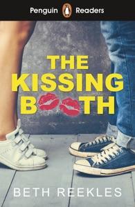 Penguin Reader Level 4: The Kissing Booth (ELT Graded Reader) - Beth Reekles pdf download