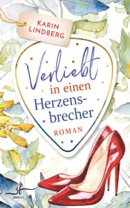 Verliebt in einen Herzensbrecher - Karin Lindberg pdf download