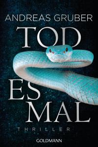 Todesmal - Andreas Gruber pdf download