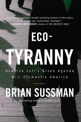 Eco-Tyranny - Brian Sussman