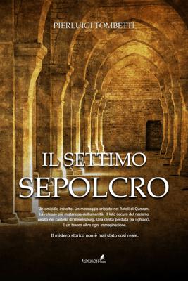 Il settimo sepolcro - Pierluigi Tombetti pdf download