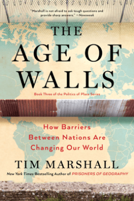 The Age of Walls - Tim Marshall