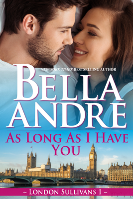 As Long As I Have You - Bella Andre pdf download
