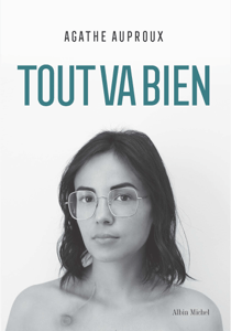 Tout va bien - Agathe Auproux pdf download