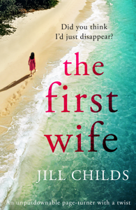 The First Wife - Jill Childs pdf download