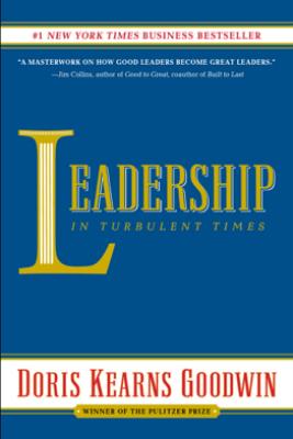Leadership - Doris Kearns Goodwin